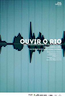 Ouvir o Rio: Uma escultura sonora de Cildo Meireles